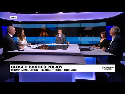 Trump's closed border policy, France's #MeToo row, Merkel st