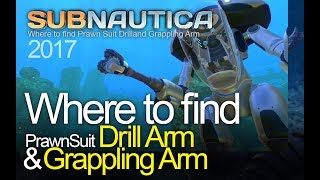 Subnautica - Where to find Prawn Suit Drill and Grappling Arm