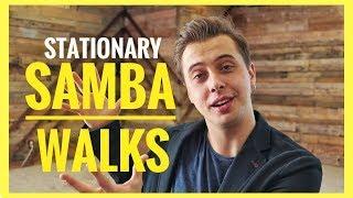 How To Dance STATIONARY SAMBA WALKS Samba Beginners Tutorial