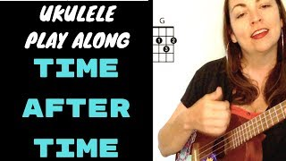 TIME AFTER TIME - UKULELE PLAY ALONG LESSON & CHORD CHART - CYNDI LAUPER