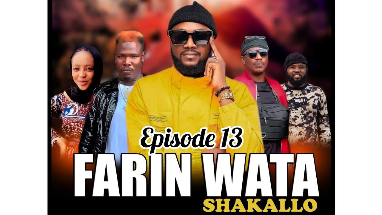 Download FARIN WATA sha kallo__Episode Thirteen (13)_Official Home Video / Web Series /Season 01