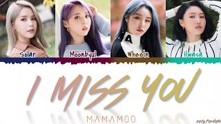 MAMAMOO - 'I MISS YOU' (Dr. Romantic 2 OST Part.6) Lyrics [Color Coded_Han_Rom_Eng]