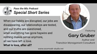 What is Love, after all? - Ep. #17 with Dr. Gary Gruber