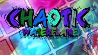 Repeat youtube video Waterflame - Chaotic