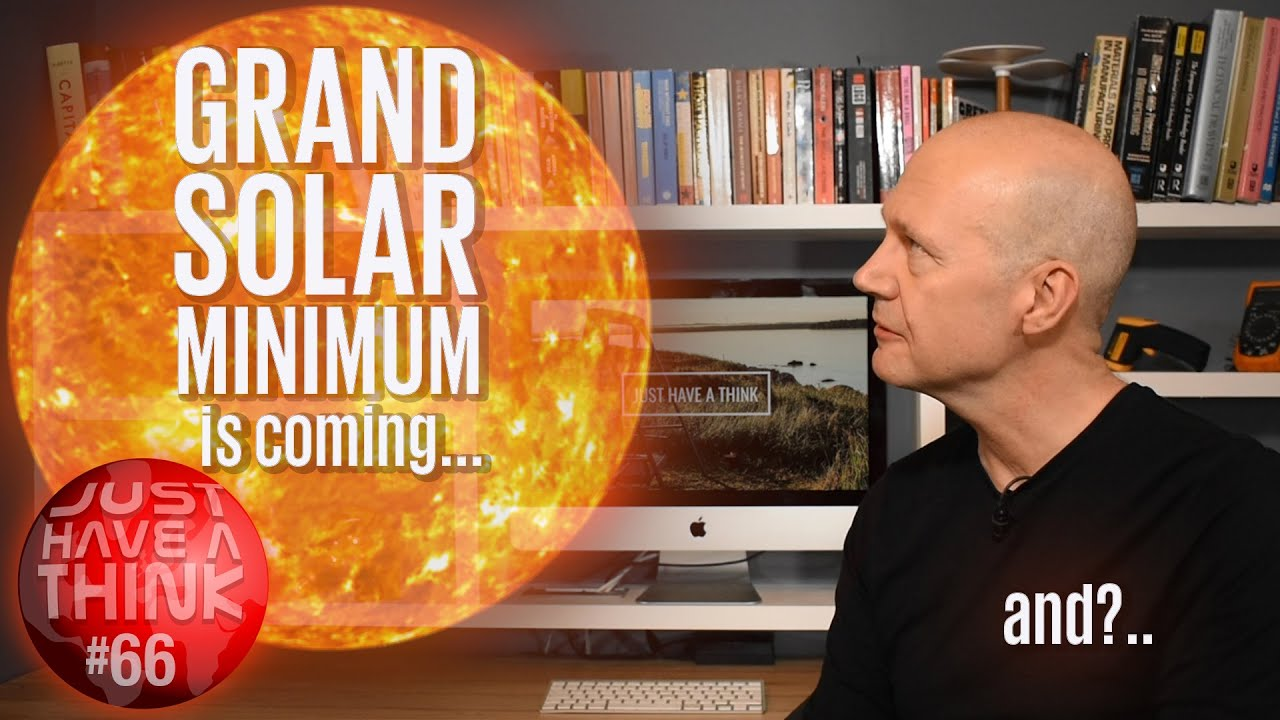Grand Solar Minimum is coming  And  ?