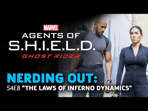 """Agents of Shield 408 """"The Laws of Inferno Dynamics"""" - Nerding Out"""