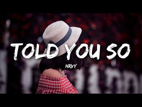 HRVY - Told You So (Lyrics)