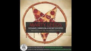 Marty Leeds | Pizzagate, Symbolism, & Secret Societies - HighersideChats