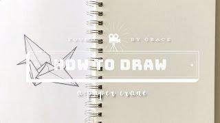 How To Draw: A Paper Crane   Talk Through Tutorial