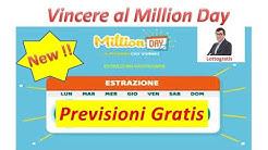 Previsioni Gratis per il Million Day