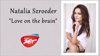 "Natalia Szroeder ""Love on the brain"" (Rihanna cover) - Radio ZET 27.10.2016"