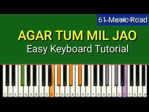 Download 31 Agar Tum Mil Jao Full Pro Version Piano Midi Song Flix