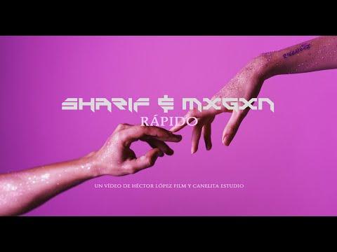 Sharif y Mxrgxn - Rápido