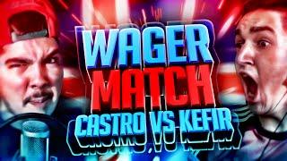 FIFA 16 | KEFIR VS CASTRO | WAGER MATCH