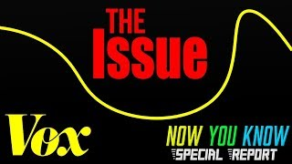 Vox Ducked the Issue - Now You Know Special Report