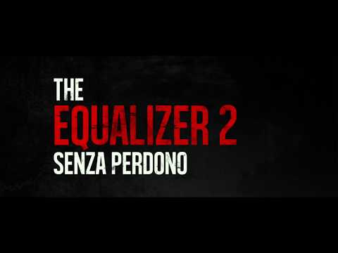 Play The Equalizer 2: Senza Perdono - Trailer Italiano Ufficiale