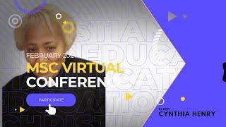 MSC 2021: CHRISTIAN EDUCATION - ELDER CYNTHIA HENRY PRESIDENT