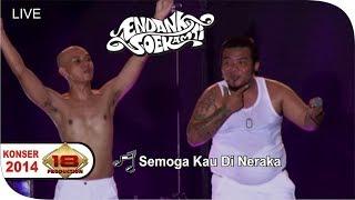 Live Konser ~ ENDANK SOEKAMTI - Semoga Kau Di Neraka @SEMARANG 21 SEP 2014