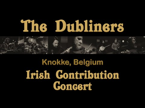 The Dubliners - Live at Knokke, Belgium | FULL CONCERT