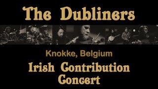 FULL CONCERT   The Dubliners @ Knokke (Belgium)