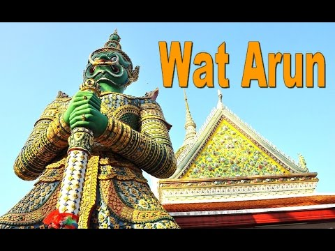 WAT ARUN - Top Ten Tourism in Bangkok Thailand [HD]
