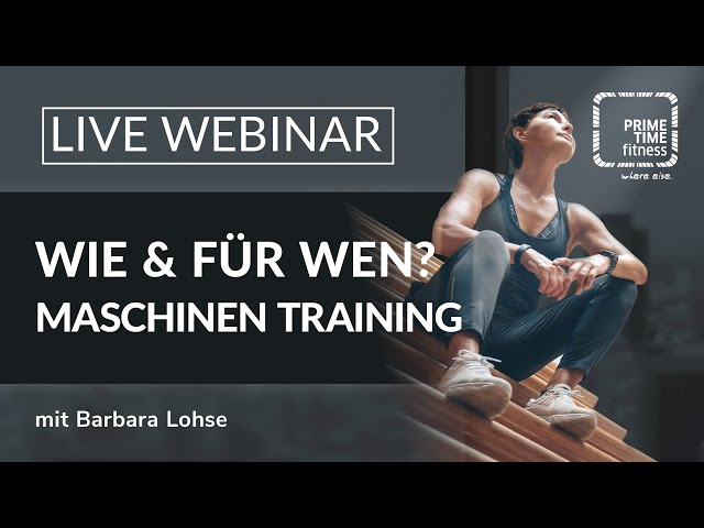 PRIME TIME Webinar: Maschinen Training