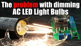 The problem with dimming AC LED Light Bulbs || DIY Trailing Edge Dimmer