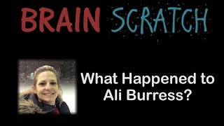 BrainScratch: What Happened to Ali Burress?