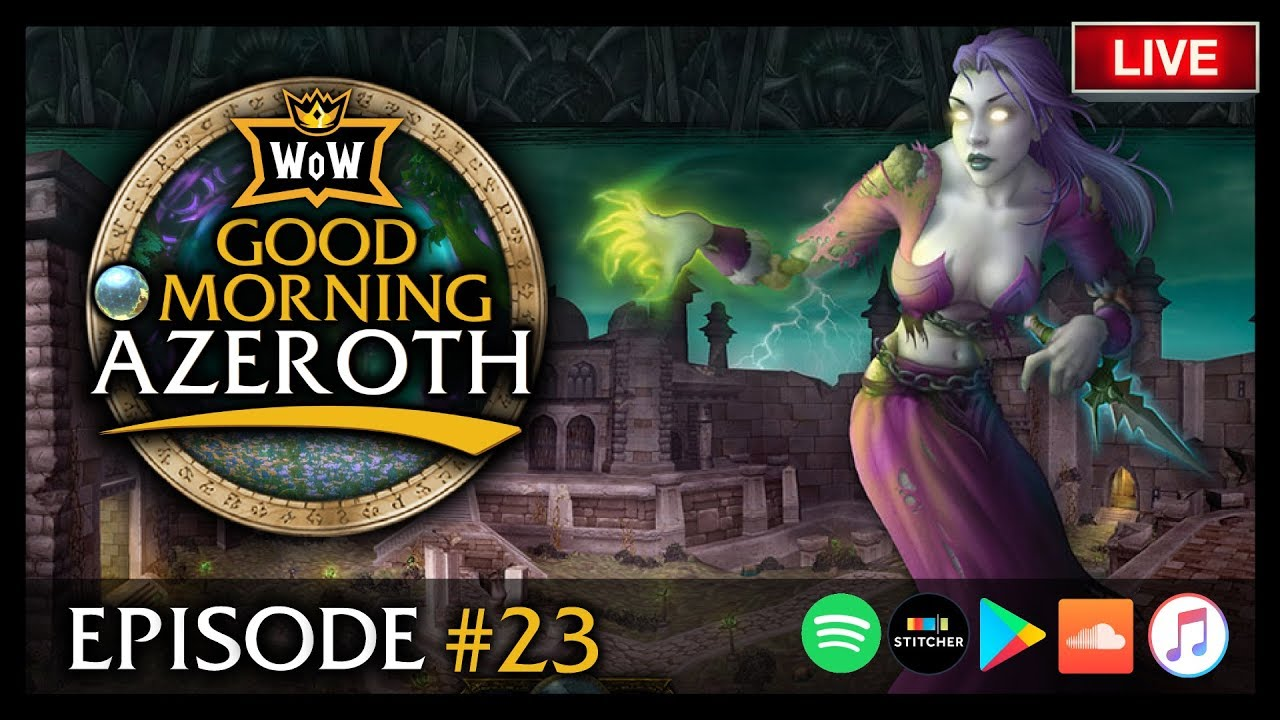 🌍Discussing the State of Classic WoW: Good Morning Azeroth #23