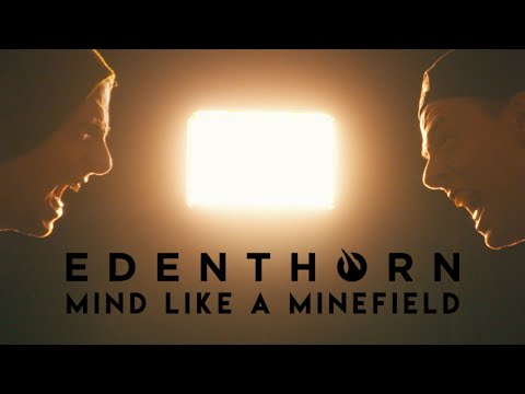 Edenthorn - Mind Like A Minefield (Official Video)