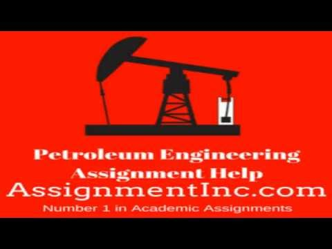 Petroleum Engineering Assignment Help and Homework Help