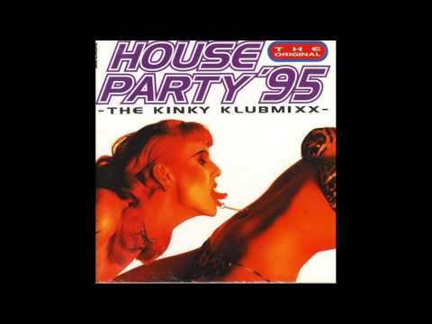 House Party 95 The Kinky Klubmixx