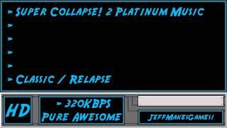 Super Collapse! 2 Platinum Music - Classic / Relapse