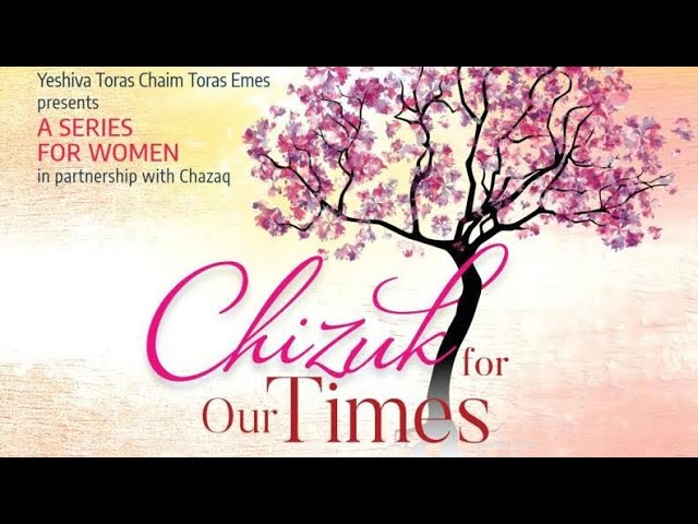 Chizuk for Our Times #1 by Rabbi Yaakov Moskowitz