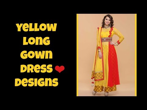 Yellow Color Long Gown Designs 2017