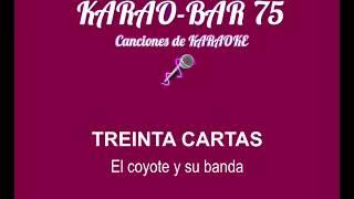 El coyote y su banda Treinta cartas KARAOKE