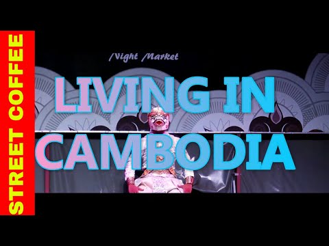 LIVING IN CAMBODIA 2017 - STREET COFFEE CAMBODIA !