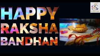 Happy Raksha Bandhan  Indian Festival  2020  Brother's-Sister's Day  Er. Jaspreet Singh