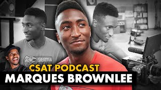 MKBHD (Marques Brownlee) Interview | CSAT PODCAST