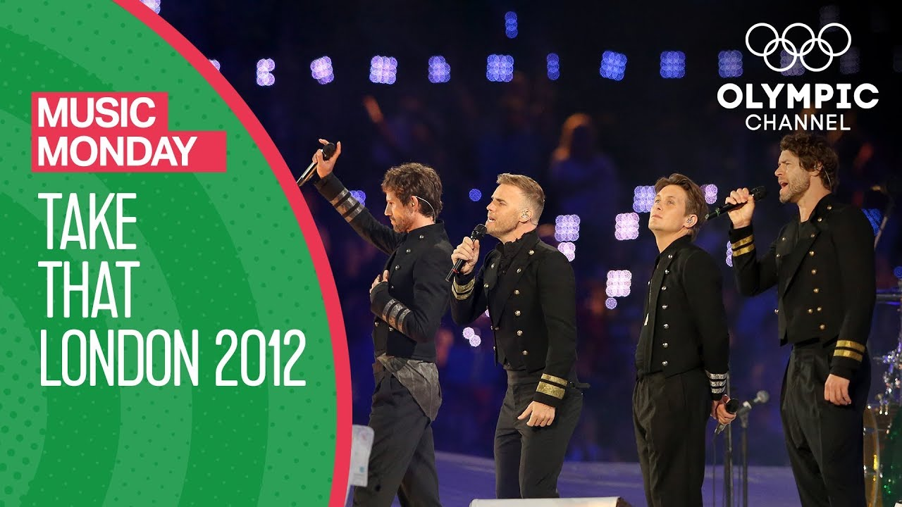 Take That - London 2012 Performance   Music Monday