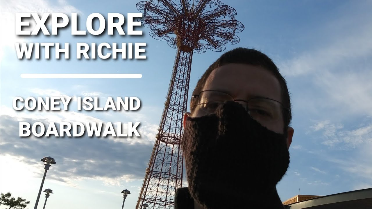 EXPLORE WITH RICHIE | THE CONEY ISLAND BOARDWALK