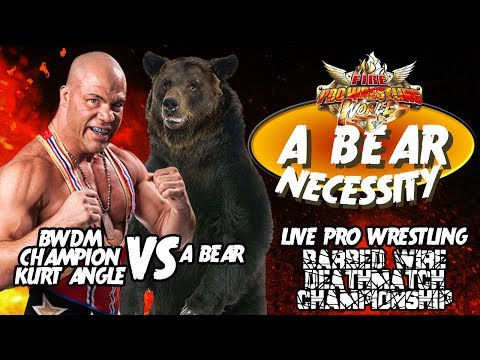 KURT ANGLE VS A BEAR - A BEAR NECESSITY -  Fire Pro Wrestling World