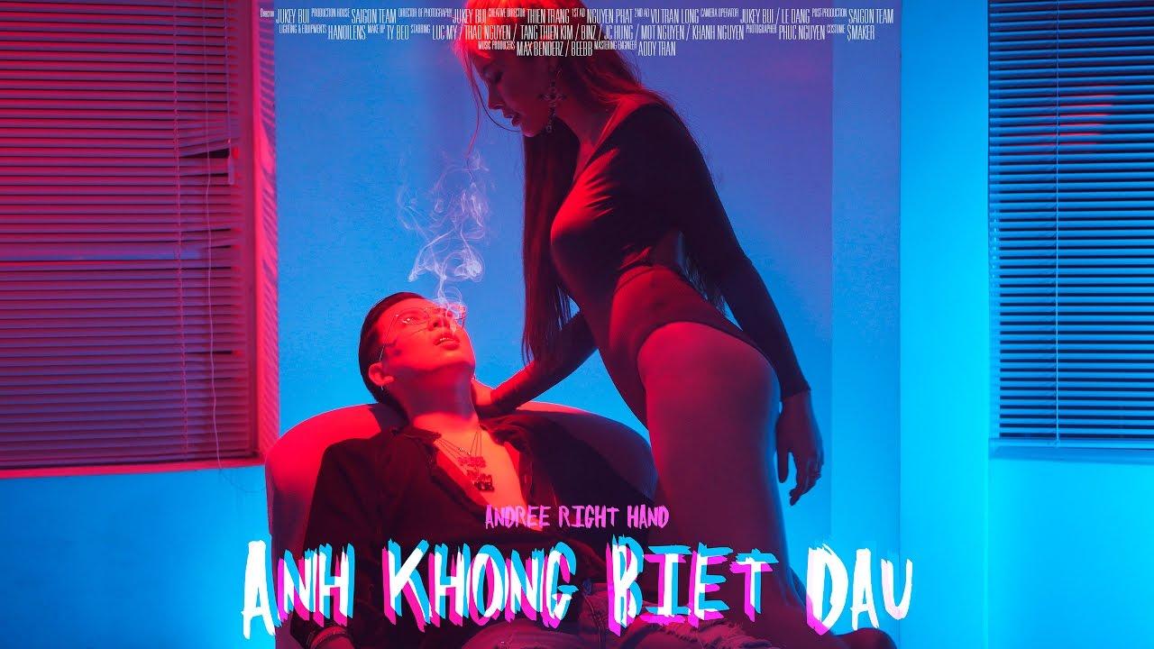 Andree Right Hand – Anh Không Biết Đâu ( Official MV ) Prod. by Max Benderz / BeeBB