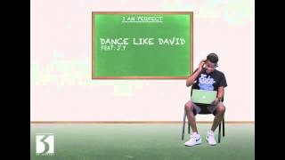 Dance Like David - BEST IN Ft. J.Y