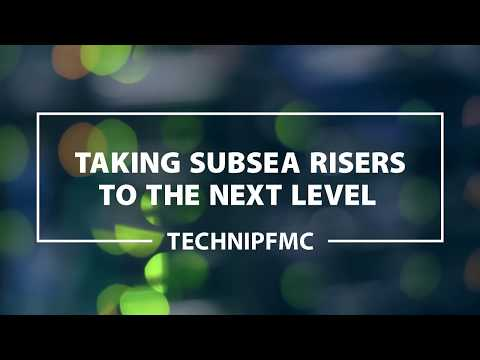 TechnipFMC: Taking Subsea Risers to the Next Level