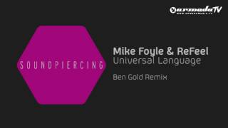 Mike Foyle & ReFeel - Universal Language (Ben Gold Remix)