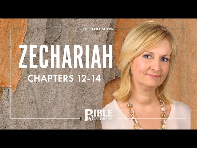 The Day of the LORD | Zechariah 12-14