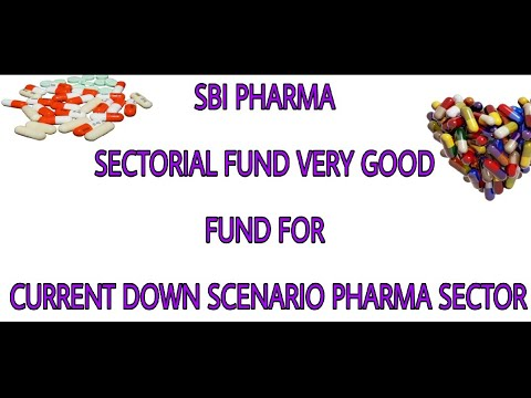 SBI PHARMA FUND SECTOR FUND  GOOD FOR CURRENT MARKET.