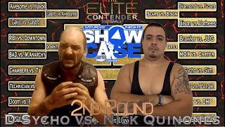 1st Round Of Elite Contender Tournament: D-Sycho vs Nick Quinones (Saturday Night Showcase)
