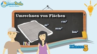 Flächen umrechnen    Quadratmeter - Quadratzentimeter - Klasse 5 ★ Wissen
